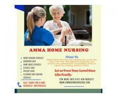 Home Nursing Services| Home Nursing Services Ernakulam|Amma Home Nursing