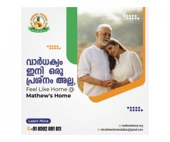 Mathew's Home is the best destination to spend your retirement life in peace and harmony